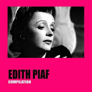 Edith Piaf Compilation