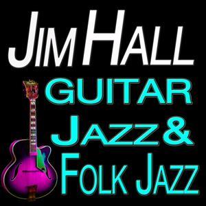 Guitar Jazz & Folk Jazz (Original Artist Original Songs)
