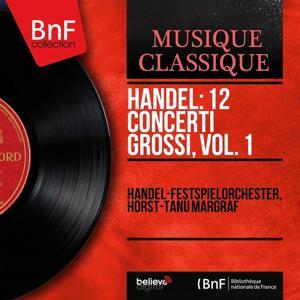Handel: 12 Concerti grossi, vol. 1 (Mono Version)
