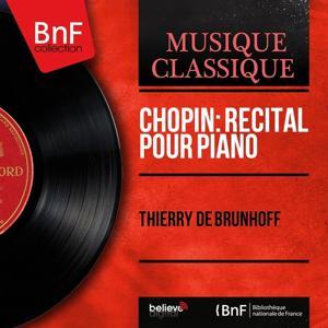 Chopin: Récital pour piano (Mono Version)