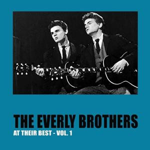 The Everly Brothers At Their Best, Vol. 1