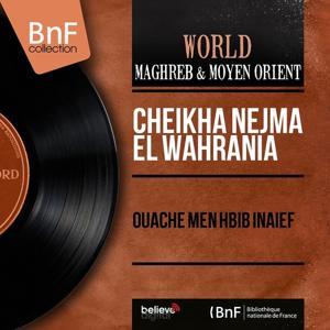 Ouache Men Hbib Inaief (Mono Version)