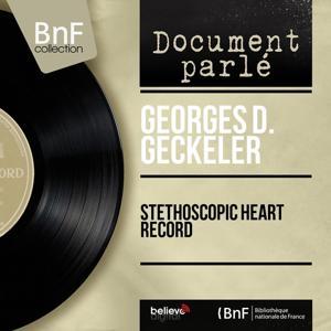 Stethoscopic Heart Record (Mono Version)