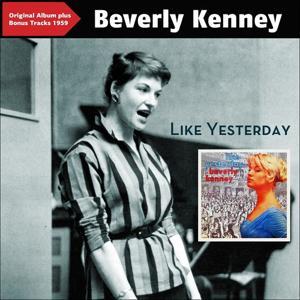 Like Yesterday (Original Album Plus Bonus Tracks 1959)