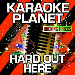Hard Out Here (Karaoke Version) (Originally Performed By Lily Allen)