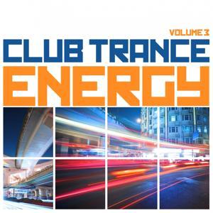 Club Trance Energy, Vol. 3