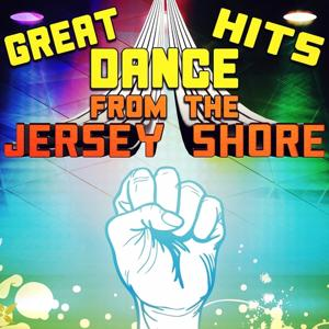 Great Dance Hits from the Jersey Shore