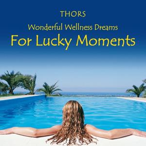 For Lucky Moments: Wonderful Wellness Dreams