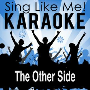 The Other Side (Karaoke Version) (Originally Performed By Jason Derulo)