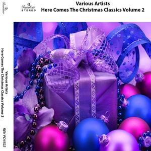 Here Comes The Christmas Classics, Vol. 2