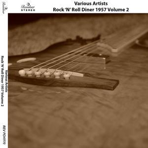 Rock 'n' Roll Diner 1957, Vol. 2