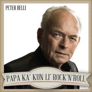 Papa Ka' Kun Li Rock'n'Roll
