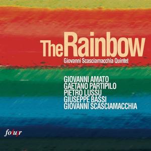 The Rainbow (Giovanni Scasciamacchia Quintet)