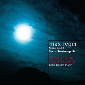 Max Reger: Organ Suite No. 1, Op. 16 & Six Pieces for Piano Duet, Op. 94