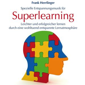 Superlearning: Spezielle Entspanngsmusik