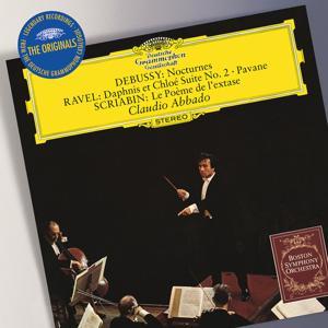 Debussy: Nocturnes / Ravel:  Daphnis et Chloé Suite No.2; Pavane / Scriabin: Le Poème de l'exstase