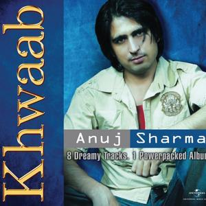Khwaab - Anuj Sharma