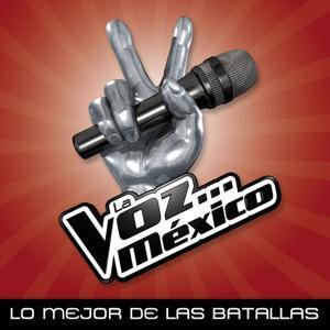La Voz... México - Lo Mejor De Las Batallas