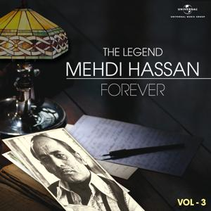The Legend Forever - Mehdi Hassan - Vol.3