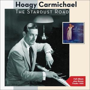 The Stardust Road (Full Album Plus Bonus Tracks 1955)