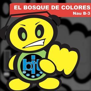 El Bosque de Colores (Remixes)