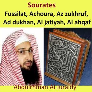Sourates Fussilat, Achoura, Az Zukhruf, Ad Dukhan, Al Jatiyah, Al Ahqaf (Quran - Coran - Islam)