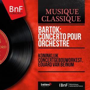 Bartók: Concerto pour orchestre (Mono Version)