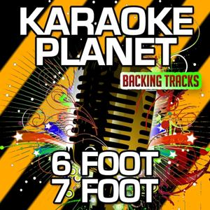 6 Foot 7 Foot (Karaoke Version) (Originally Performed By Lil Wayne & Cory Gunz)