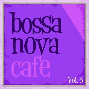 Bossa Nova Cafe, Vol. 3