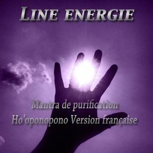 Mantra de purification ho'oponopono (Version française)