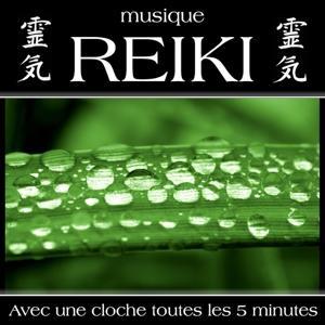 Musique reiki (Avec une cloche toutes les 5 minutes)