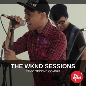 The Wknd Sessions Ep. 56: Second Combat
