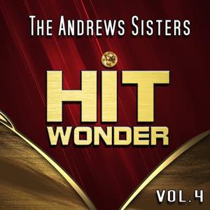 Hit Wonder: The Andrews Sisters, Vol. 4