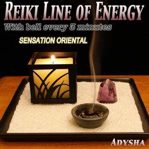 Reiki Line of Energy: Sensation Oriental (With Bell Every 3 Minutes)