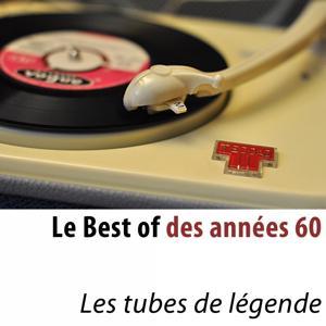 Le best of des années 60 (Les tubes de légende)