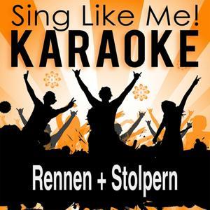 Rennen + Stolpern (Karaoke Version)