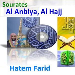 Sourates Al Anbiya, Al Hajj (Quran - Coran - Islam)