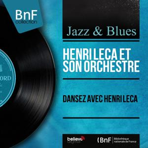 Dansez avec Henri Leca