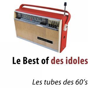 Le best of des idoles (Les tubes des 60's)