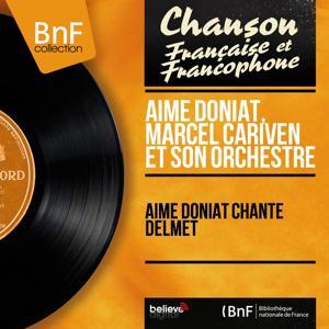 Aime Doniat chante Delmet (Mono version)