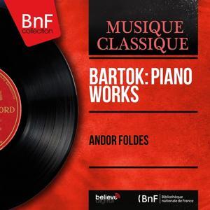 Bartók: Piano Works (Mono Version)
