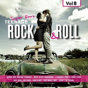Super Rare Teenage Rock & Roll, Vol. 8