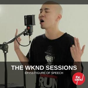 The Wknd Sessions Ep. 55: Figure of Speech