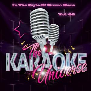 The Karaoke Universe (In the Style of Bruno Mars), Vol. 2