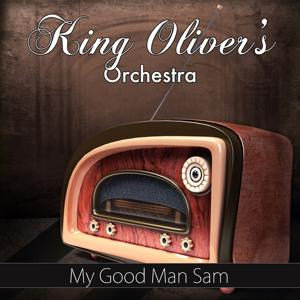 My Good Man Sam (Original Recording)