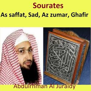 Sourates As Saffat, Sad, Az Zumar, Ghafir (Quran - Coran - Islam)