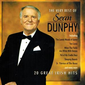 The Very Best of Sean Dunphy (20 Great Irish Hits)