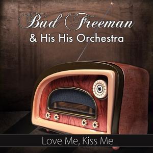 Love Me, Kiss Me (Original Recording)