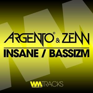 Insane / Bassizm