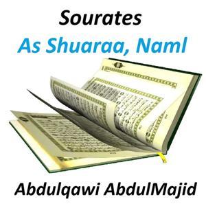 Sourates As Shuaraa, Naml (Quran - Coran - Islam)